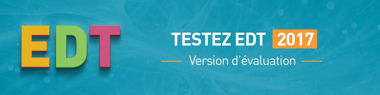 Version d'évaluation EDT 2017