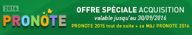 OFFRE sp�ciale PRONOTE 2016 en acquisition