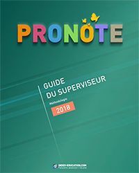 Télécharger la documentation PRONOTE - le guide du superviseur 2018