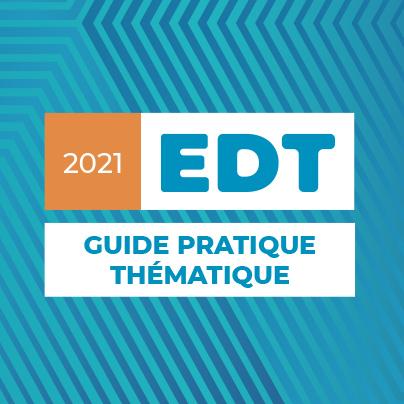 EDT : Nouveau guide thématique