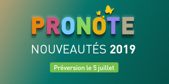 nouveautes PRONOTE 2019