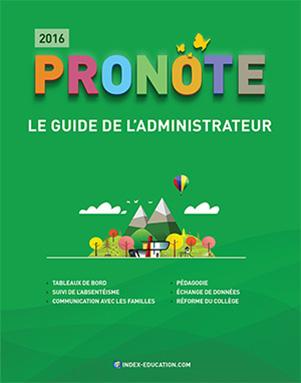 Télécharger la documentation PRONOTE - le guide de l'administration2016
